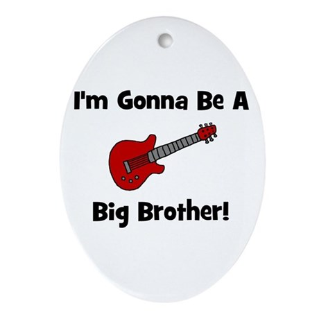 Gonna Be A Big Brother (guita Oval Ornament