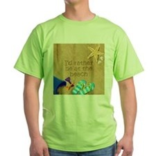 Rather be at Beach Green TShirt