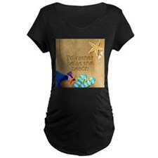 Rather be at Beach Maternity Dark TShirt