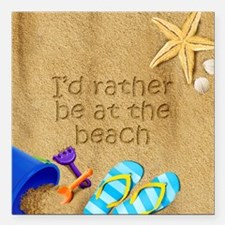 Rather be at Beach Square Car Magnet 3 x 3
