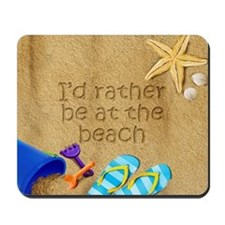 Rather be at Beach Mousepad