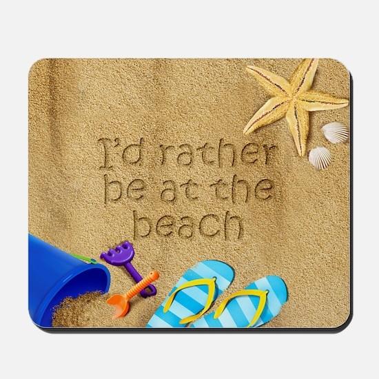 Rather be at Beach Mousepad