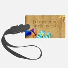 Rather be at Beach Luggage Tag