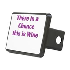 There is a Chance this is Wine Hitch Cover
