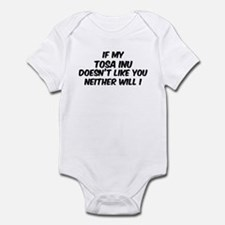 If my Tosa Inu Infant Bodysuit