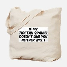 If my Tibetan Spaniel Tote Bag