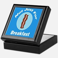 Not Just For Breakfast Bacon Keepsake Box