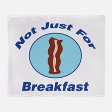 Not Just For Breakfast Throw Blanket