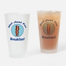 Not Just For Breakfast Drinking Glass