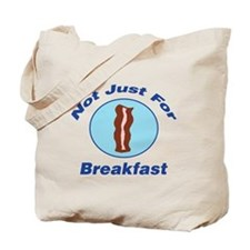 Not Just For Breakfast Tote Bag