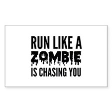 Run like a zombie is chasing you Decal