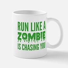 Run like a zombie is chasing you Mug