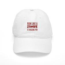 Run like a zombie is chasing you Baseball Cap