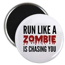 """Run like a zombie is chasing you 2.25"""" Magnet (10"""