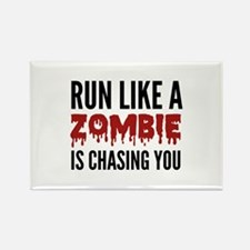 Run like a zombie is chasing you Rectangle Magnet