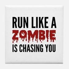Run like a zombie is chasing you Tile Coaster