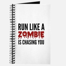 Run like a zombie is chasing you Journal