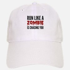 Run like a zombie is chasing you Baseball Baseball Cap
