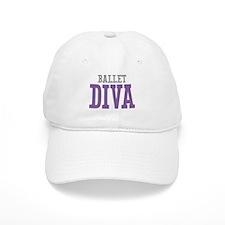 Ballet DIVA Baseball Cap