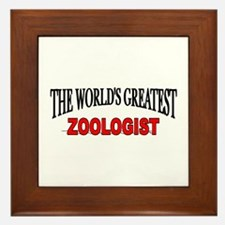 """The World's Greatest Zoologist"" Framed Tile"