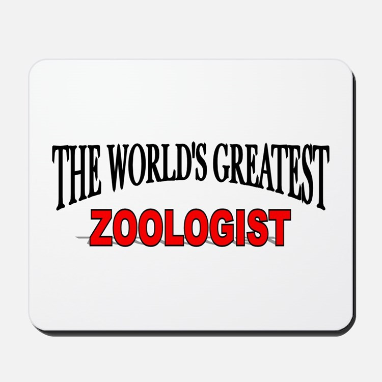 """The World's Greatest Zoologist"" Mousepad"
