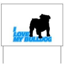 bulldog Yard Sign