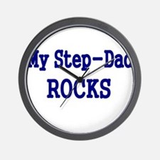MY STEP DAD ROCKS 2 Wall Clock
