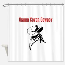 Under Cover Cowboy Shower Curtain