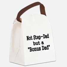 NOT STEP DAD BUT BONUS DAD Canvas Lunch Bag