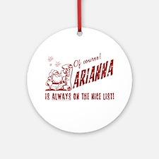 Nice List Arianna Christmas Ornament (Round)
