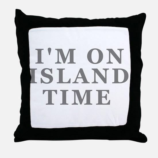 Im On Island Time Throw Pillow