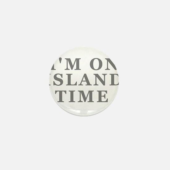 Im On Island Time Mini Button