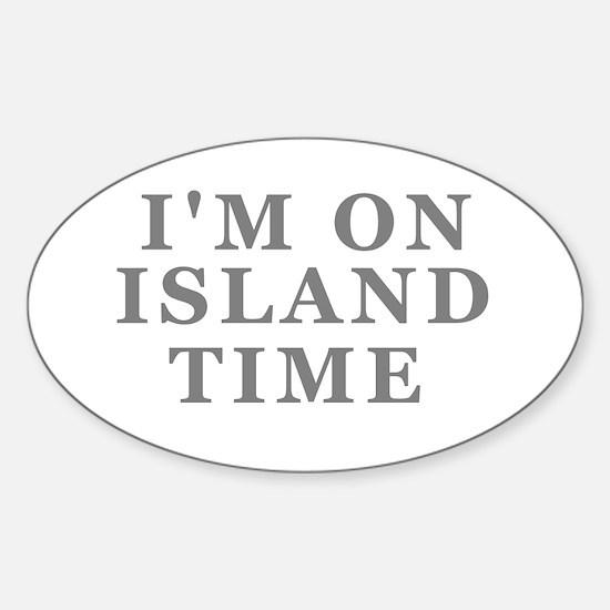 Im On Island Time Bumper Stickers