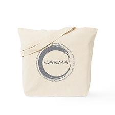 Karma, What goes around comes around Tote Bag