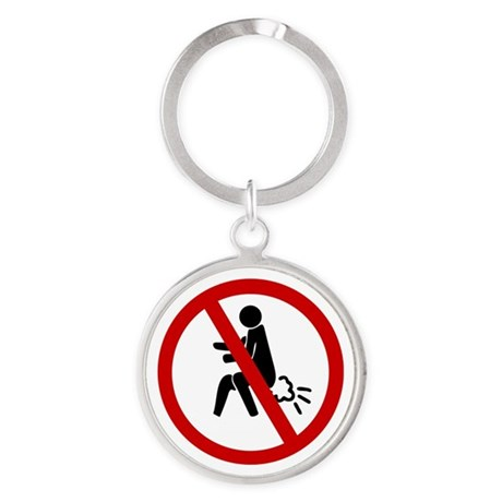 Funny NO Farting Sign Round Keychain