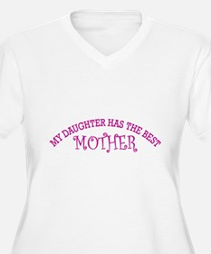 My Daughter Has The Best Mother Plus Size T-Shirt