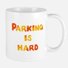 Parking is hard Mug