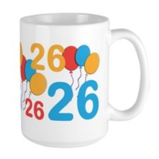 26 Years Old - 26th Birthday Coffee MugMugs