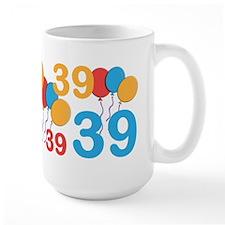 39 Years Old - 39th Birthday Mug
