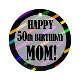 50th birthday mom Round Ornaments