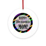 50th birthday mom Round Ornaments