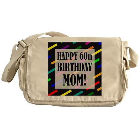 60th Birthday For Mom Messenger Bag