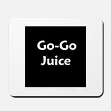 go go juice in B&W Mousepad