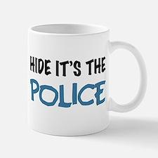 Hide it's the Police Mug