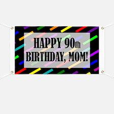 90th Birthday For Mom Banner