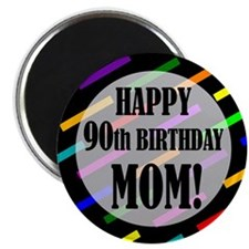 90th Birthday For Mom Magnet