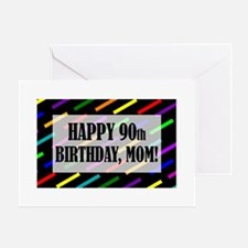 90th Birthday For Mom Greeting Card