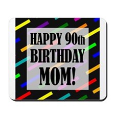 90th Birthday For Mom Mousepad