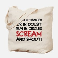 Danger Doubt Scream & Shout Tote Bag