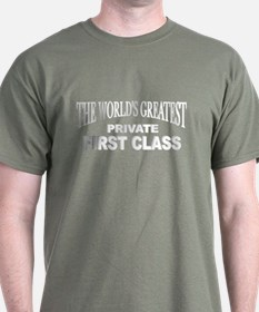 """The World's Greatest Private First Class"" T-Shirt"